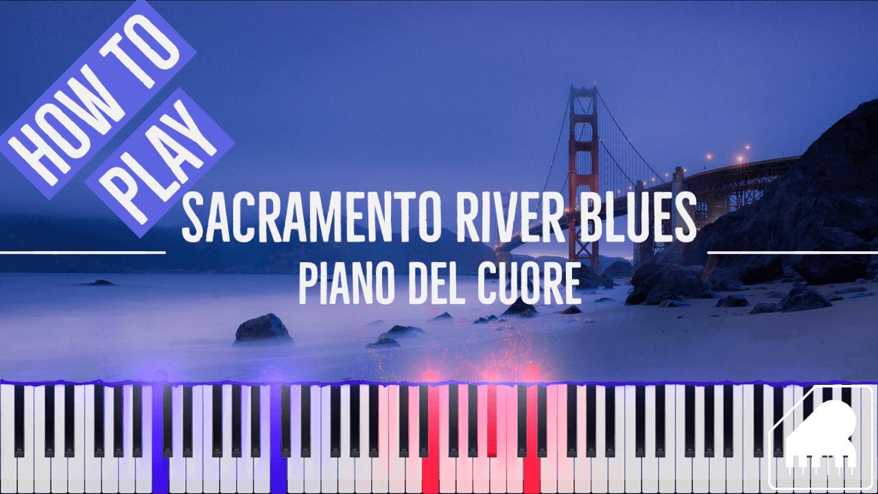 Sacramento River Blues